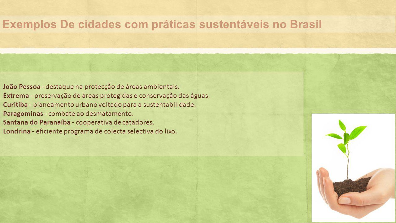 Exemplos De cidades com práticas sustentáveis no Brasil