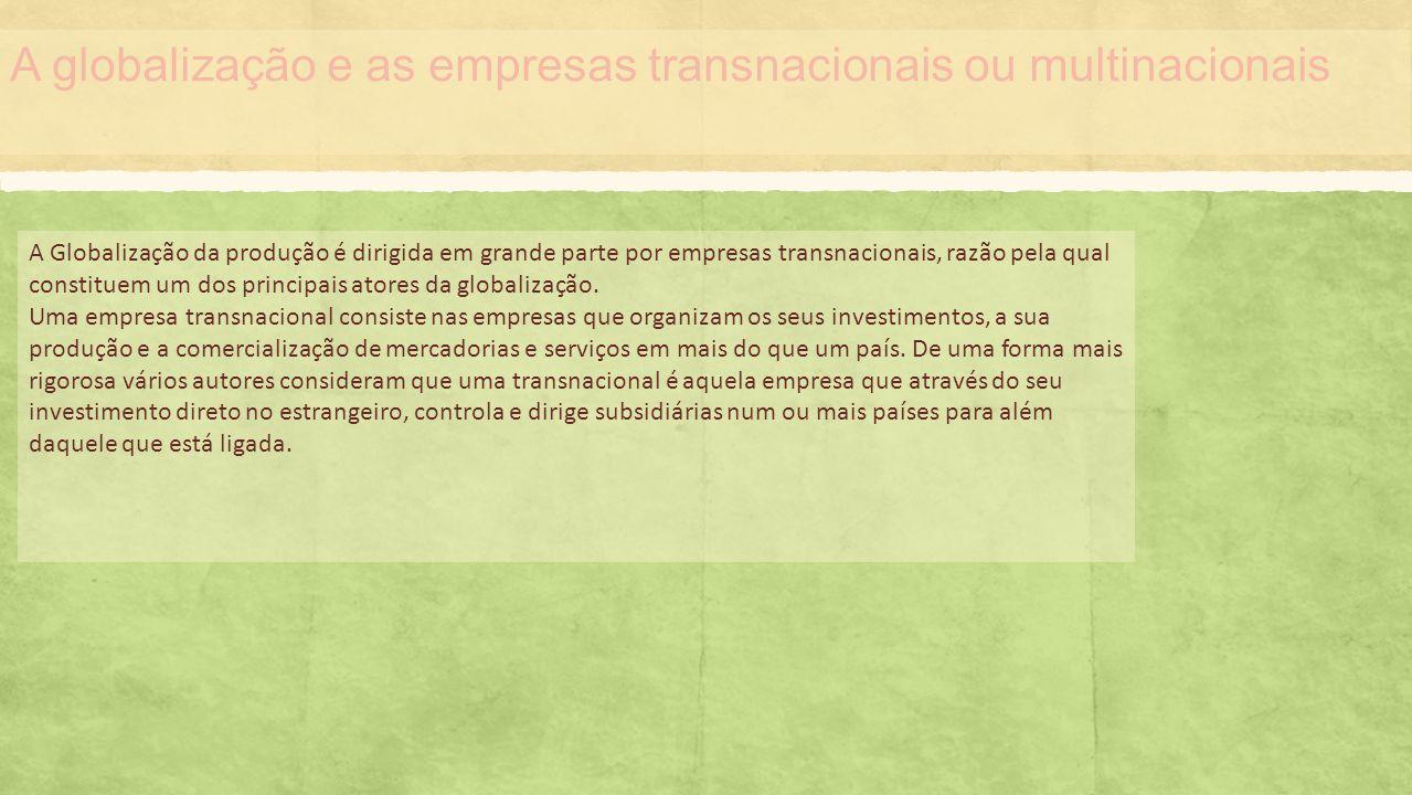 A globalização e as empresas transnacionais ou multinacionais