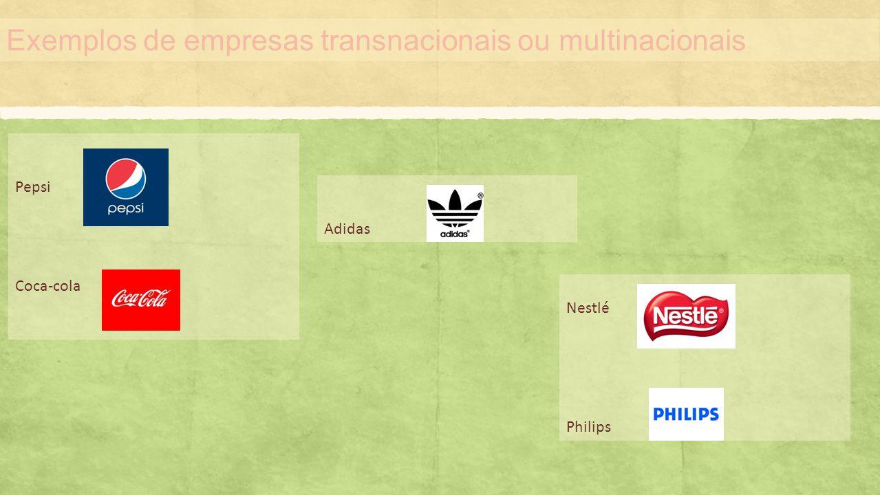 Exemplos de empresas transnacionais ou multinacionais
