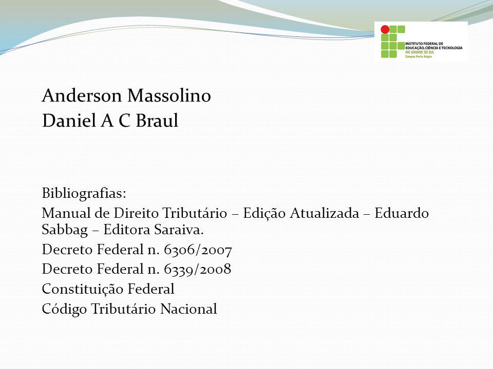 Anderson Massolino Daniel A C Braul Bibliografias: