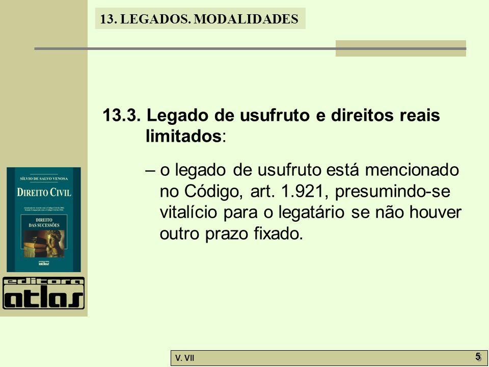 13.3. Legado de usufruto e direitos reais limitados: