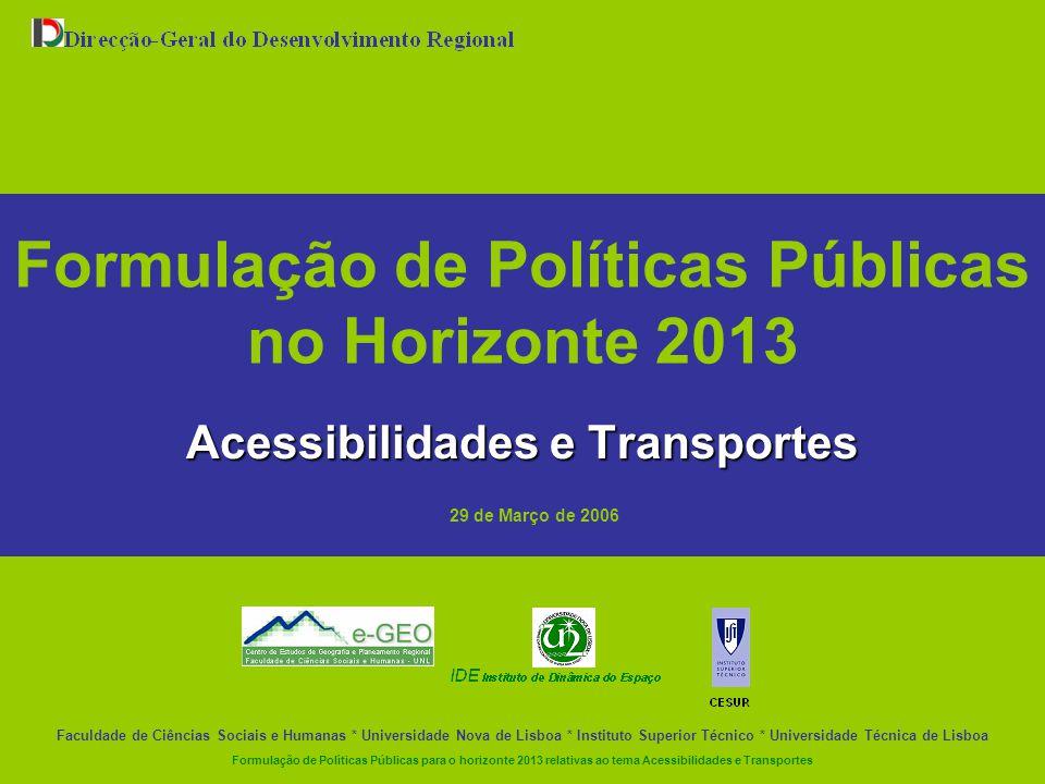 Formulação de Políticas Públicas no Horizonte 2013