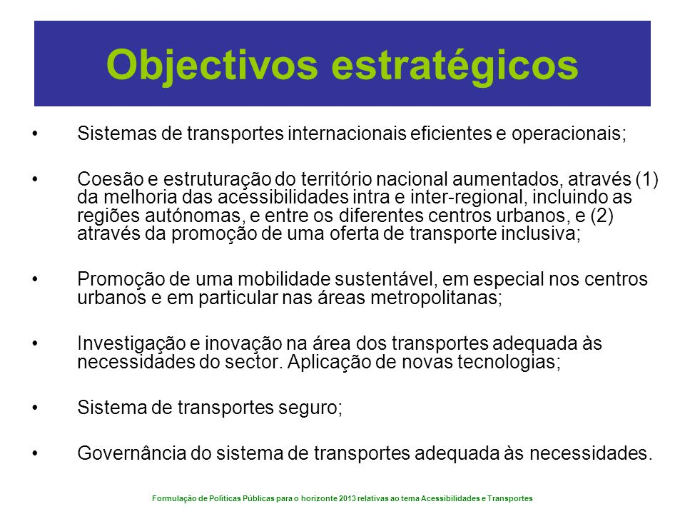 Objectivos estratégicos
