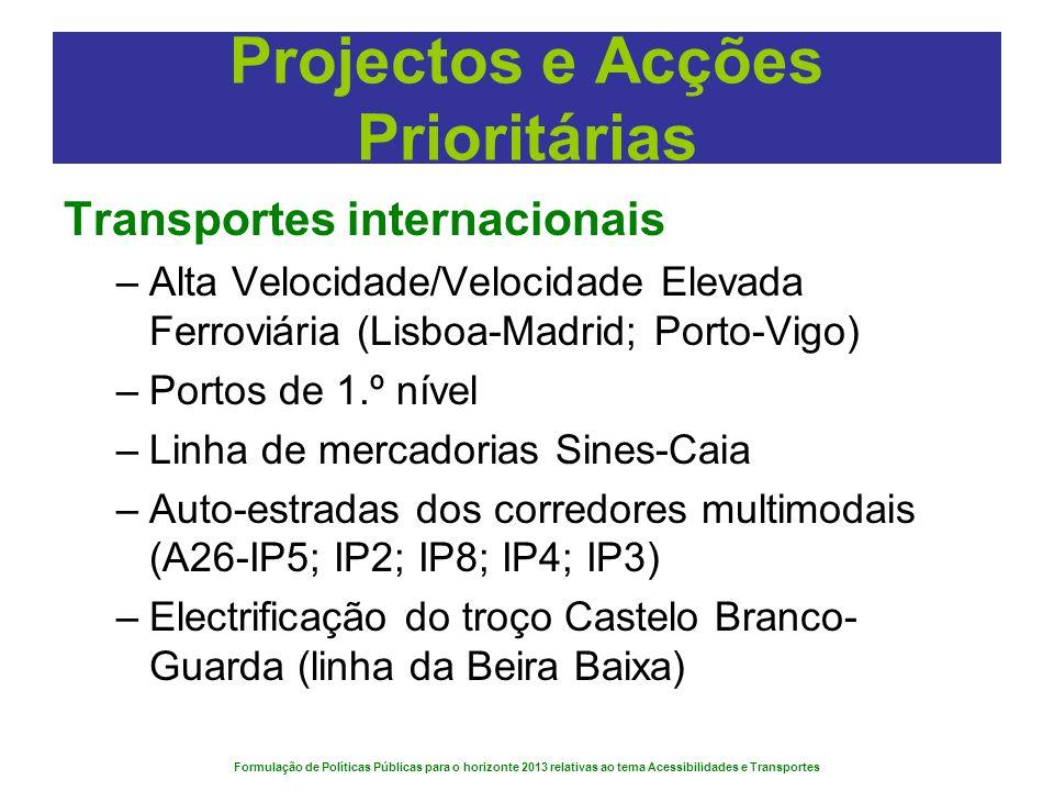 Projectos e Acções Prioritárias