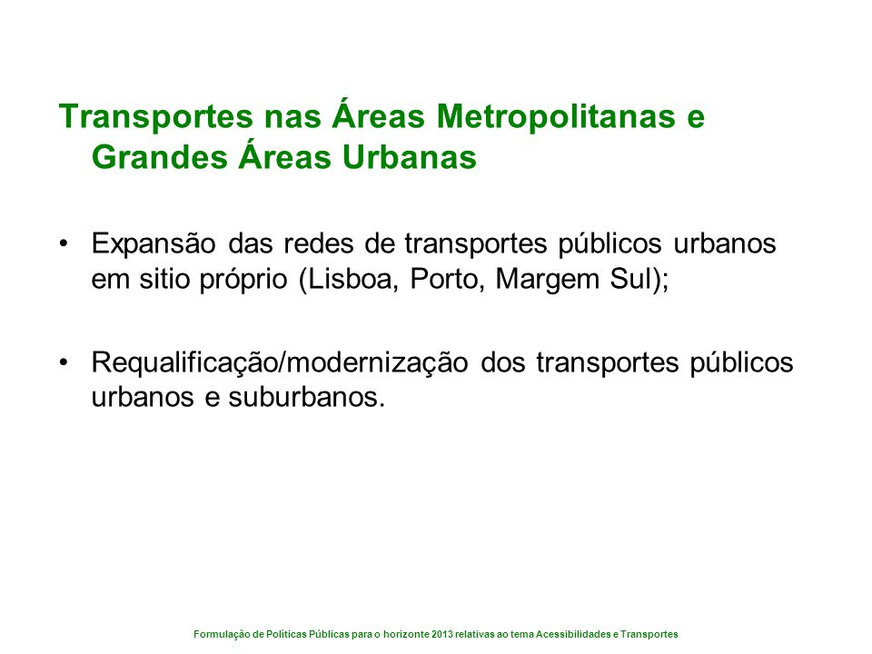 Transportes nas Áreas Metropolitanas e Grandes Áreas Urbanas