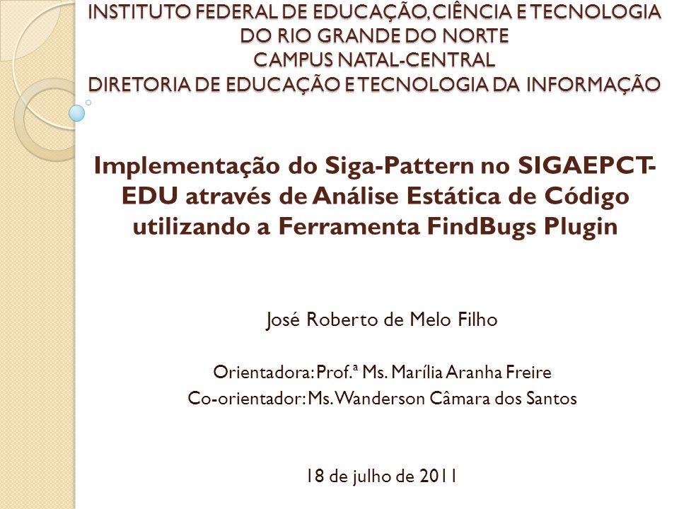 INSTITUTO FEDERAL DE EDUCAÇÃO, CIÊNCIA E TECNOLOGIA DO RIO GRANDE DO NORTE