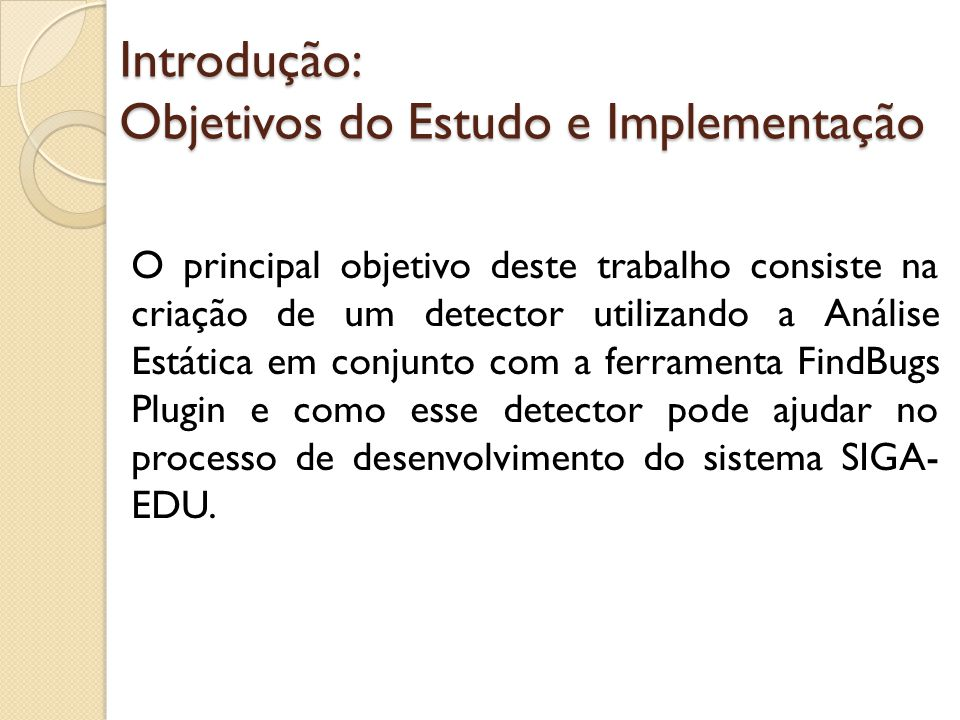 Introdução: Objetivos do Estudo e Implementação