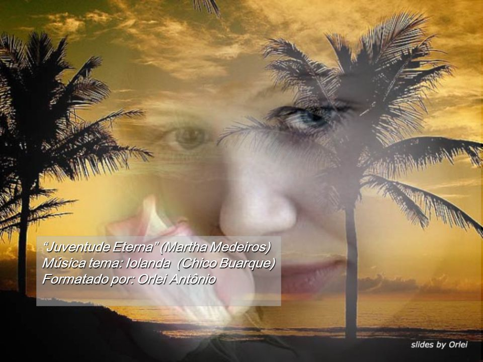 Juventude Eterna (Martha Medeiros)