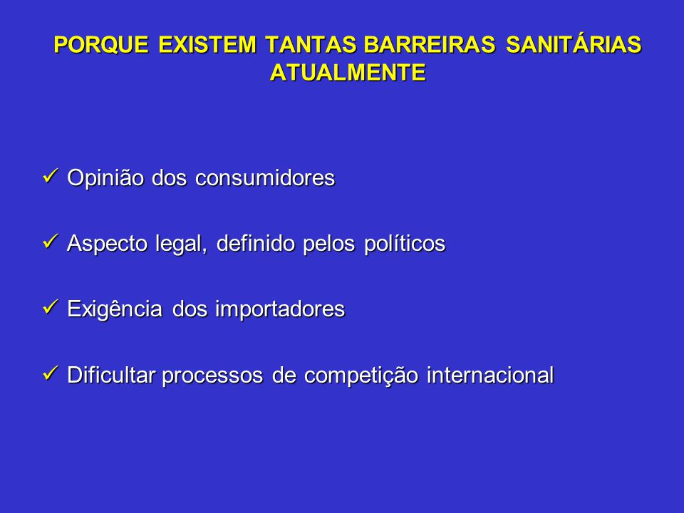 PORQUE EXISTEM TANTAS BARREIRAS SANITÁRIAS ATUALMENTE