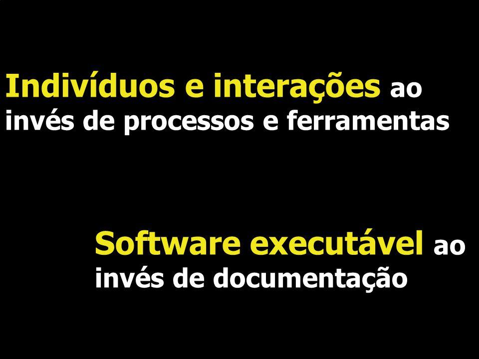 Indivíduos e interações ao invés de processos e ferramentas