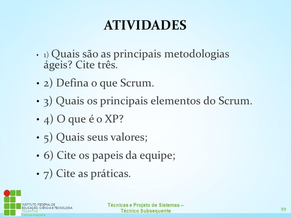 ATIVIDADES 2) Defina o que Scrum.