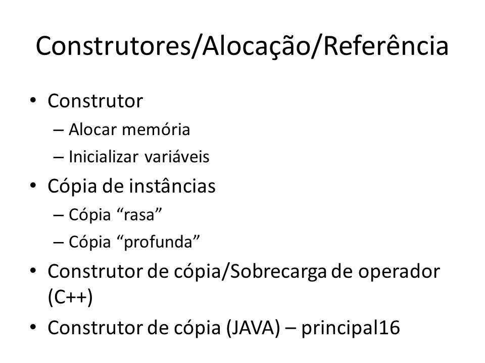 Construtores/Alocação/Referência