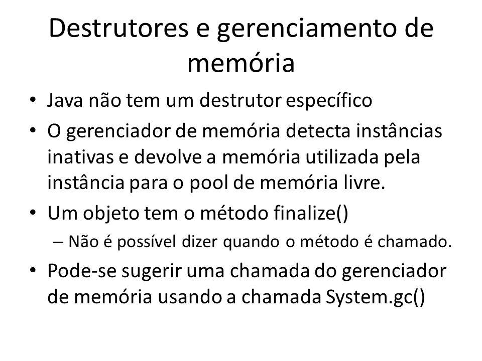 Destrutores e gerenciamento de memória