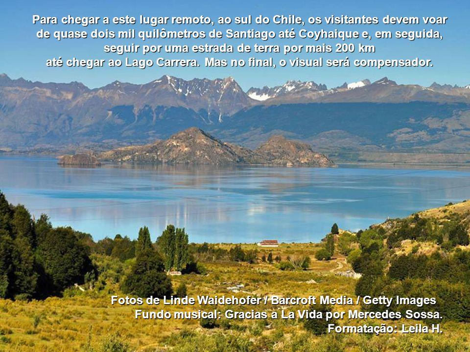 Para chegar a este lugar remoto, ao sul do Chile, os visitantes devem voar de quase dois mil quilômetros de Santiago até Coyhaique e, em seguida, seguir por uma estrada de terra por mais 200 km até chegar ao Lago Carrera. Mas no final, o visual será compensador.