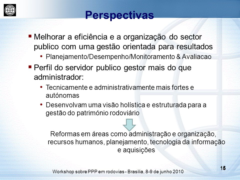Workshop sobre PPP em rodovias - Brasilia, 8-9 de junho 2010