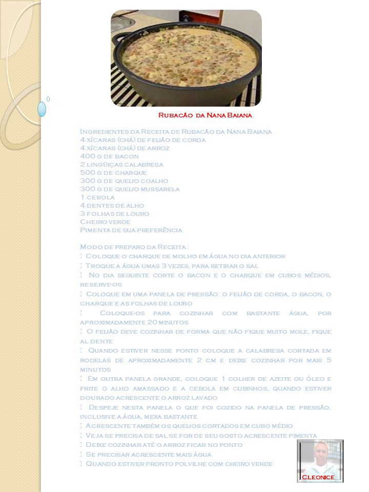 Ingredientes da Receita de Rubacão da Nana Baiana