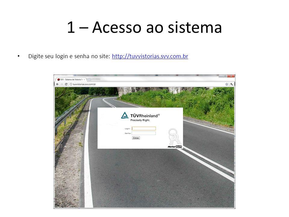 1 – Acesso ao sistema Digite seu login e senha no site: http://tuvvistorias.svv.com.br