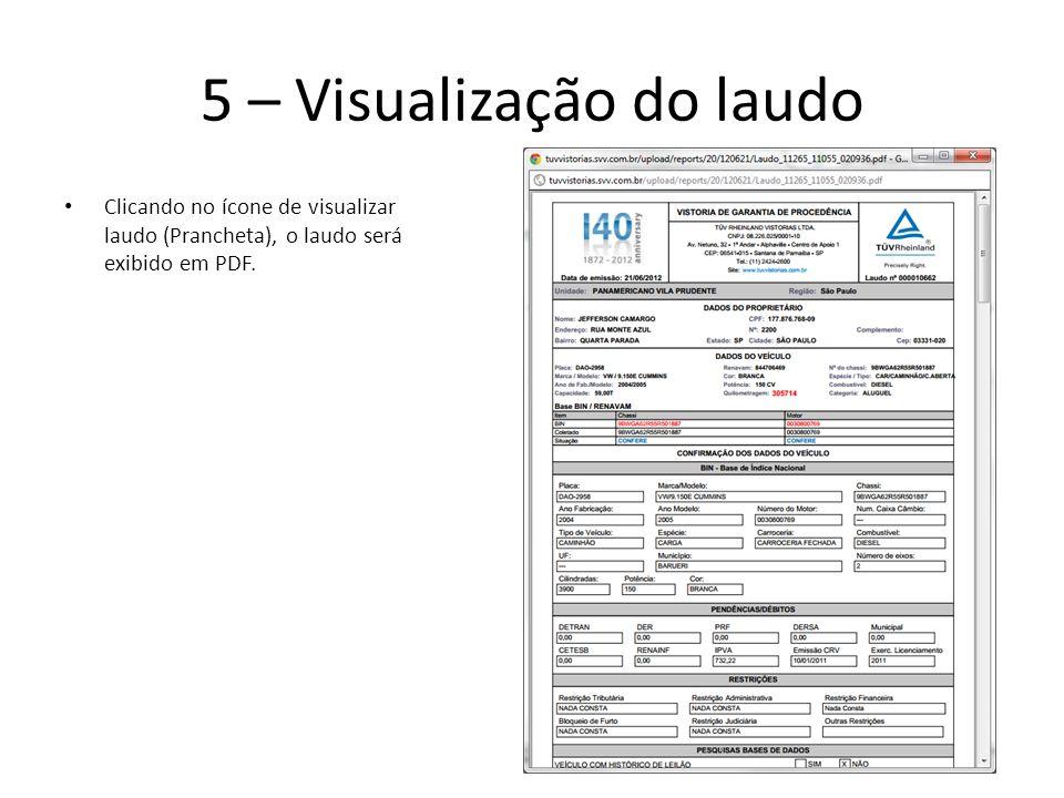 5 – Visualização do laudo