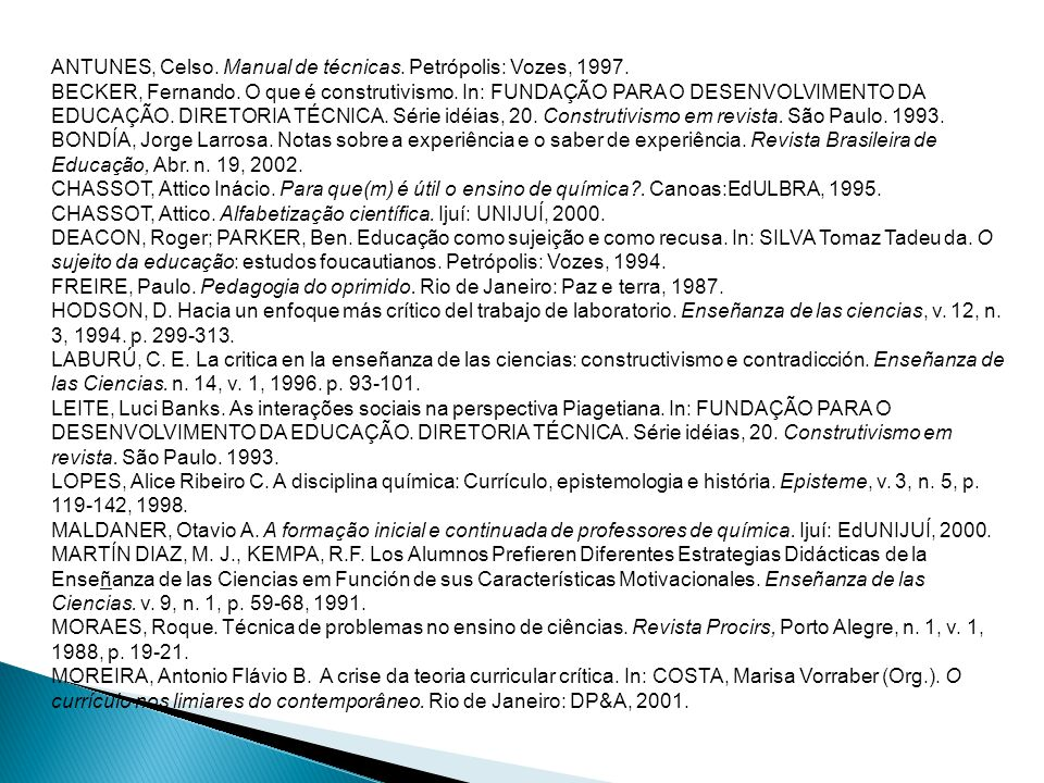 ANTUNES, Celso. Manual de técnicas. Petrópolis: Vozes, 1997.