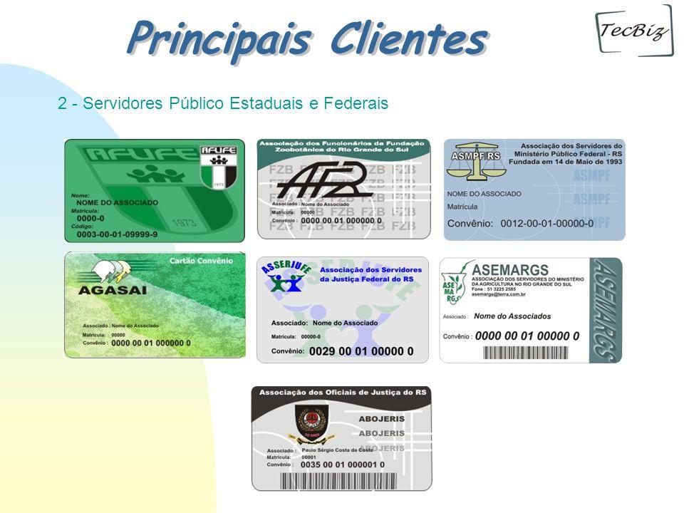 Principais Clientes 2 - Servidores Público Estaduais e Federais