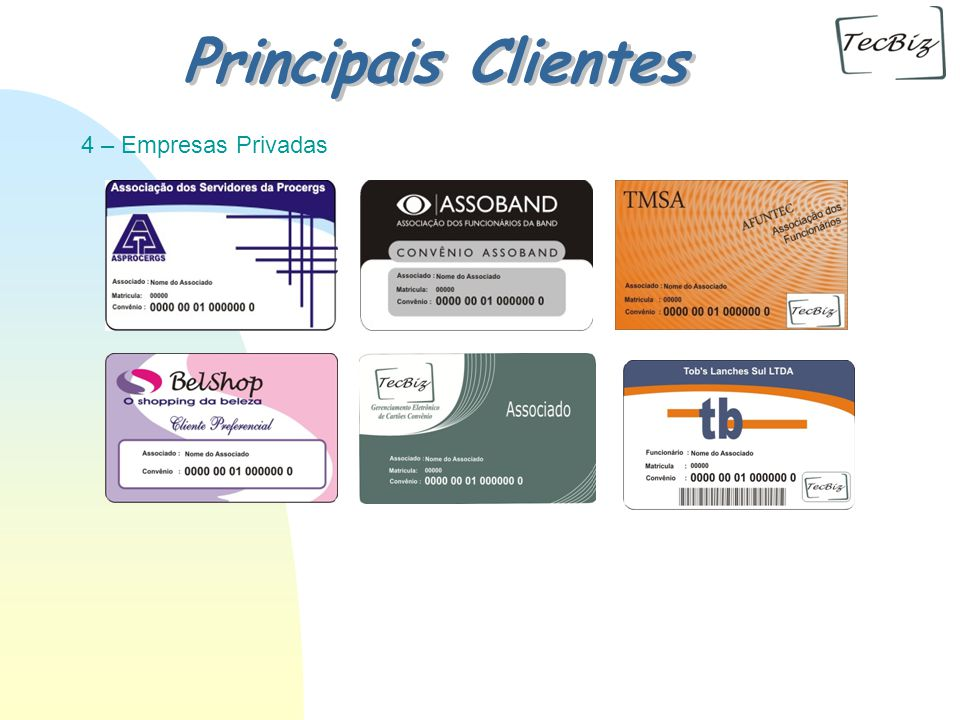 02/04/2017 Principais Clientes 4 – Empresas Privadas