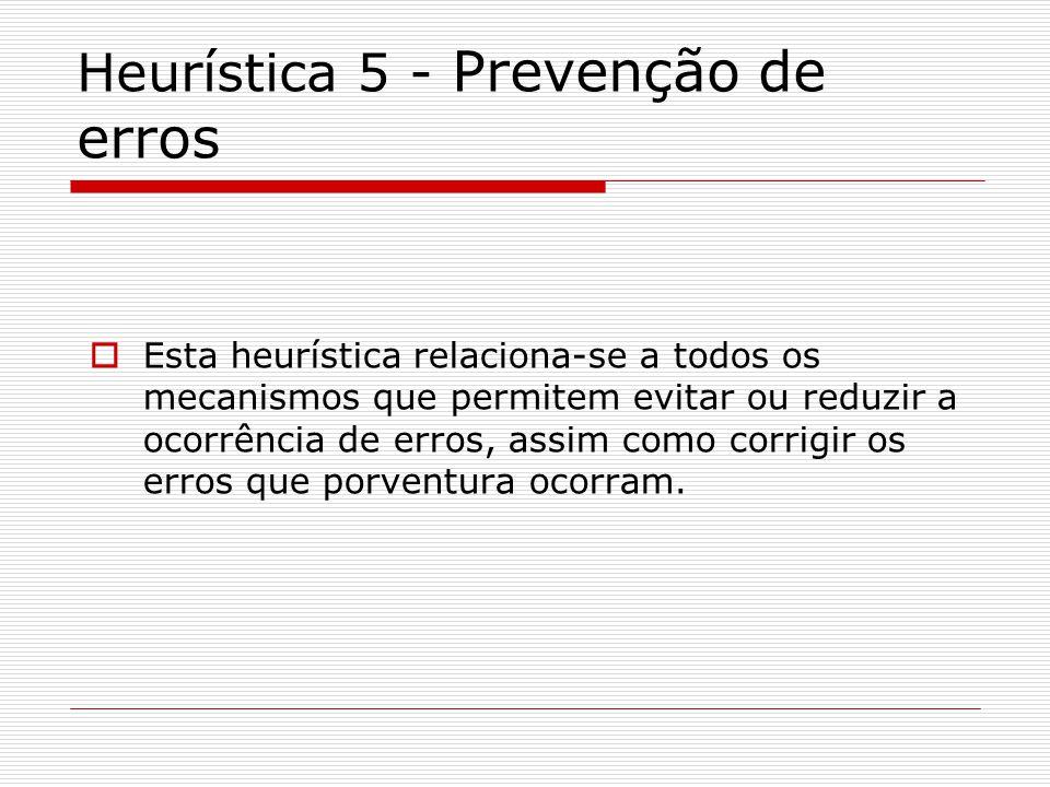 Heurística 5 - Prevenção de erros