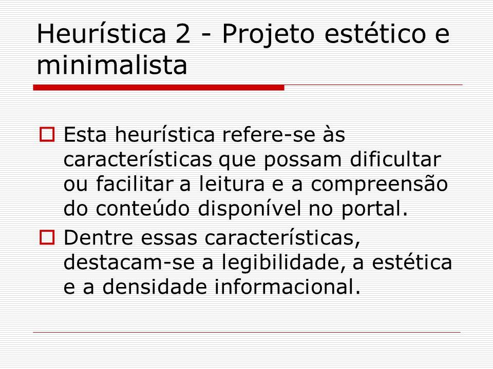 Heurística 2 - Projeto estético e minimalista