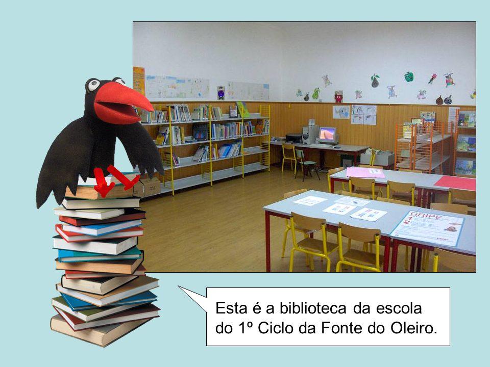 Esta é a biblioteca da escola do 1º Ciclo da Fonte do Oleiro.