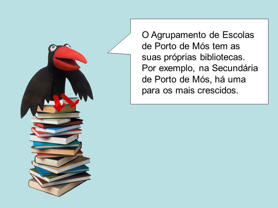 O Agrupamento de Escolas de Porto de Mós tem as suas próprias bibliotecas.