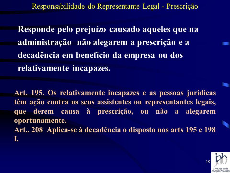 Responsabilidade do Representante Legal - Prescrição
