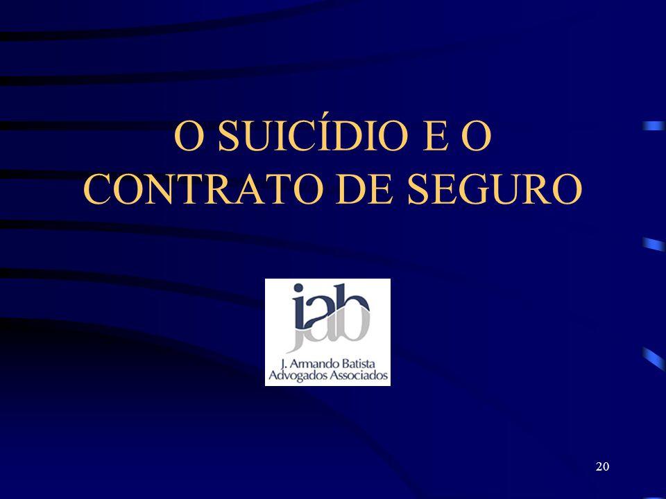 O SUICÍDIO E O CONTRATO DE SEGURO