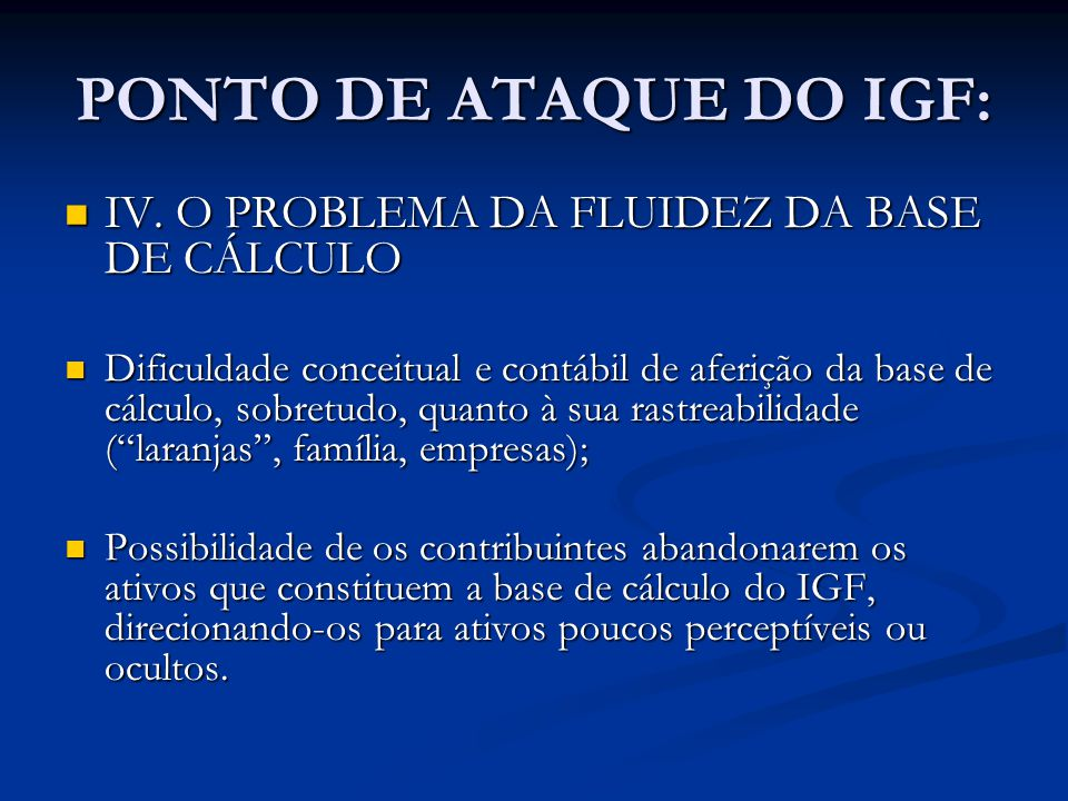 PONTO DE ATAQUE DO IGF: IV. O PROBLEMA DA FLUIDEZ DA BASE DE CÁLCULO