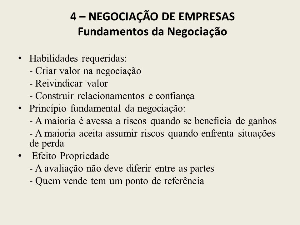 4 – NEGOCIAÇÃO DE EMPRESAS Fundamentos da Negociação