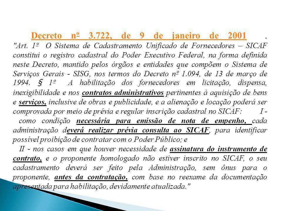 Decreto nº 3. 722, de 9 de janeiro de 2001. Art