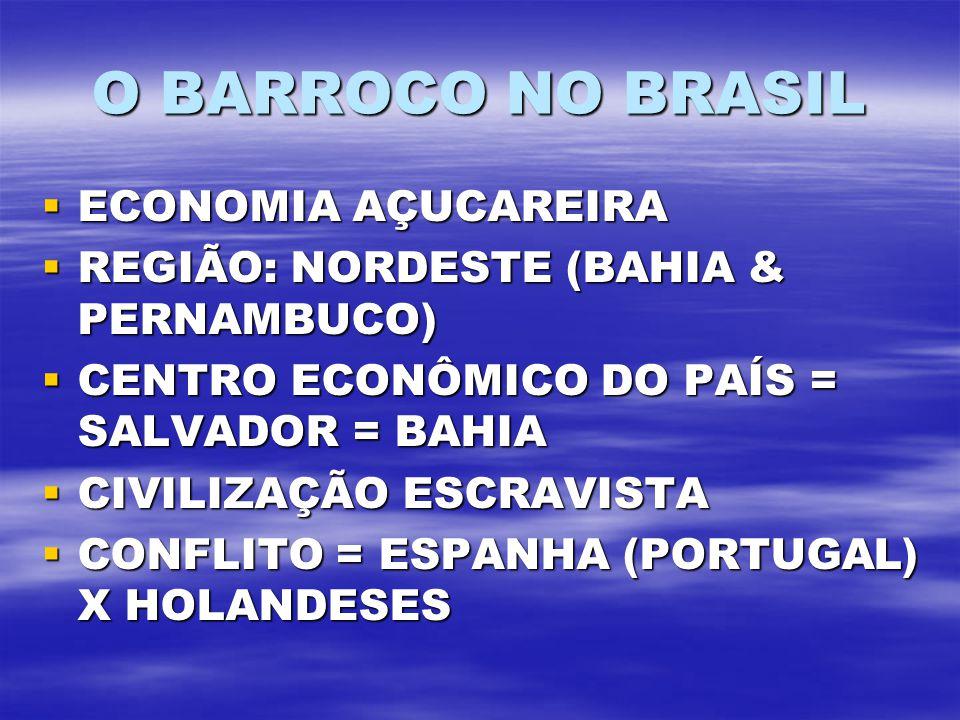O BARROCO NO BRASIL ECONOMIA AÇUCAREIRA
