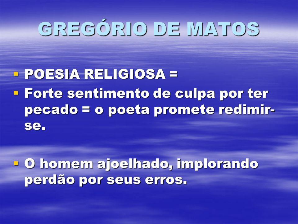 GREGÓRIO DE MATOS POESIA RELIGIOSA =