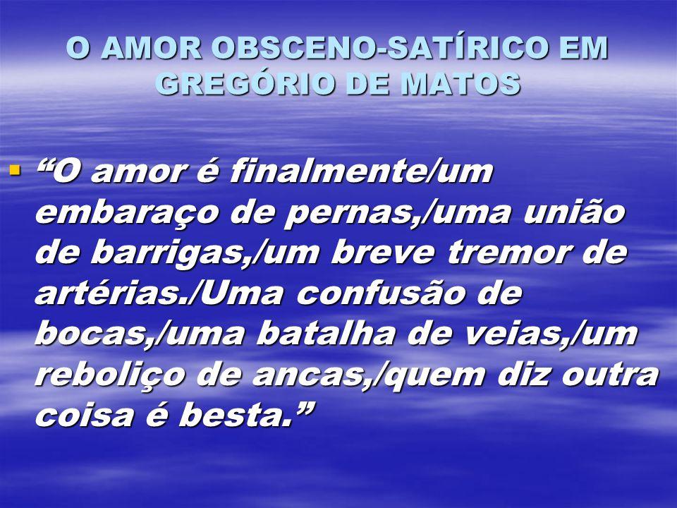 O AMOR OBSCENO-SATÍRICO EM GREGÓRIO DE MATOS