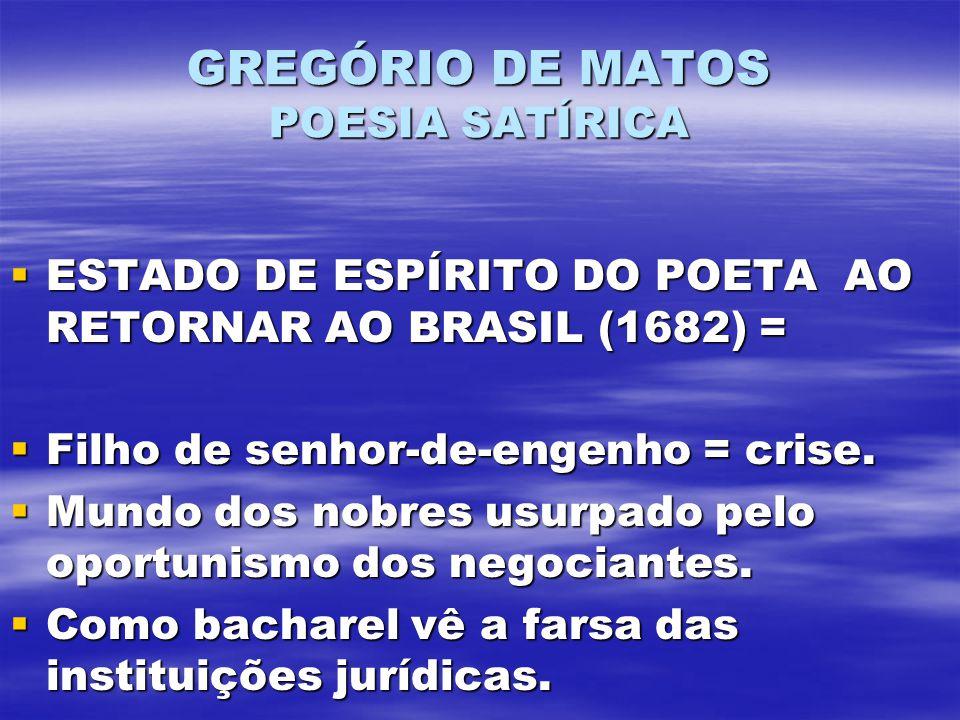 GREGÓRIO DE MATOS POESIA SATÍRICA