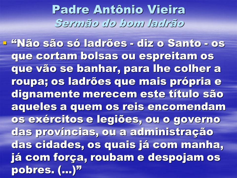 Padre Antônio Vieira Sermão do bom ladrão