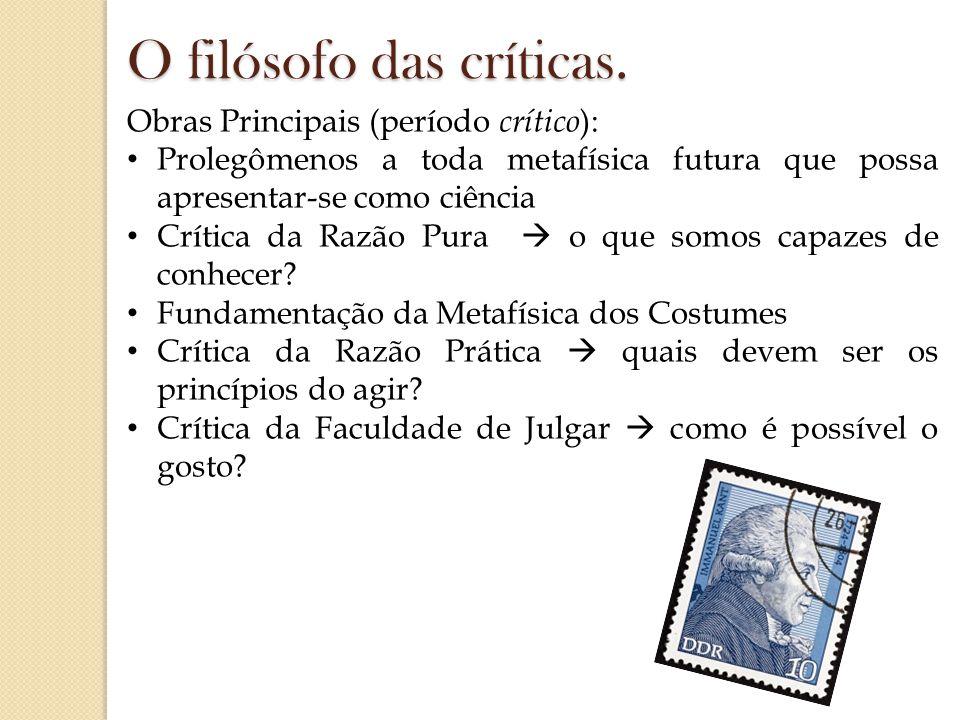O filósofo das críticas.