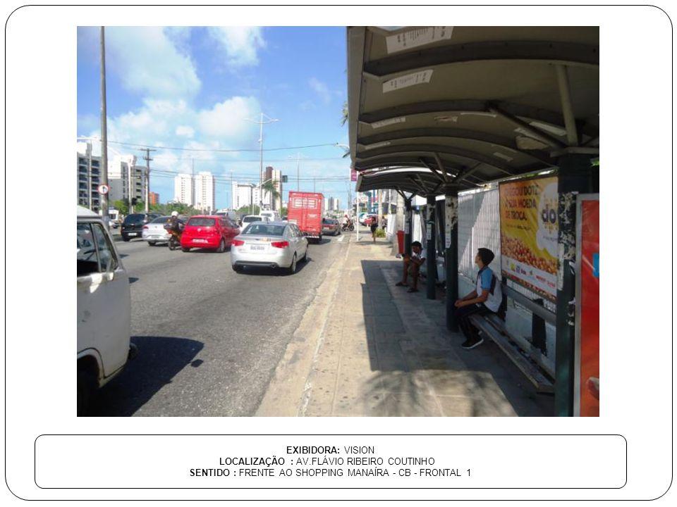 LOCALIZAÇÃO : AV.FLÁVIO RIBEIRO COUTINHO