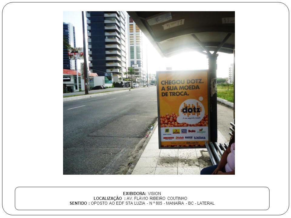 LOCALIZAÇÃO : AV. FLÁVIO RIBEIRO COUTINHO