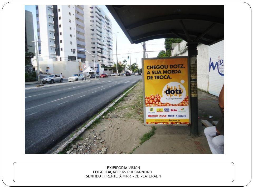 LOCALIZAÇÃO : AV RUI CARNEIRO SENTIDO : FRENTE À MIRR - CB - LATERAL 1