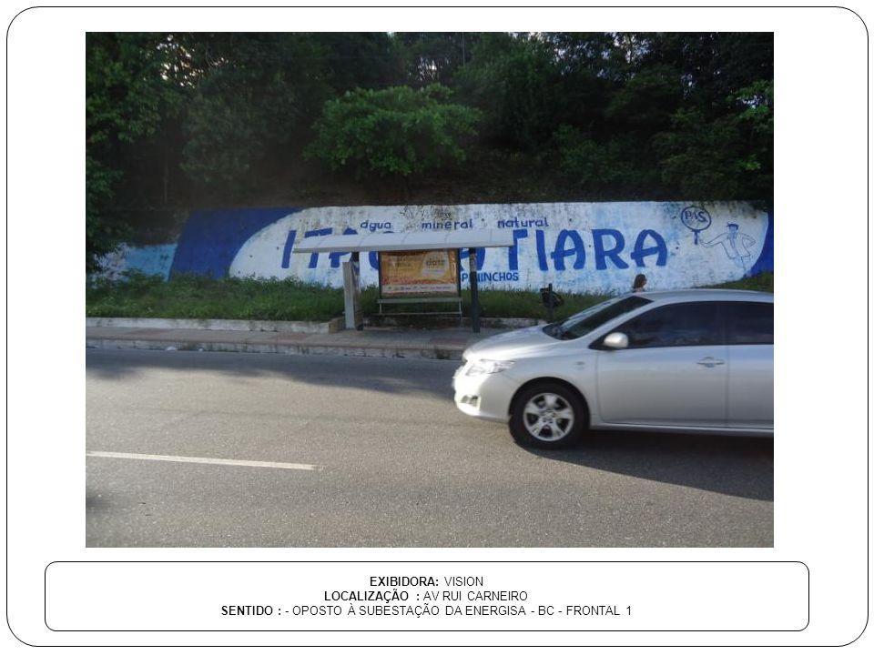 LOCALIZAÇÃO : AV RUI CARNEIRO