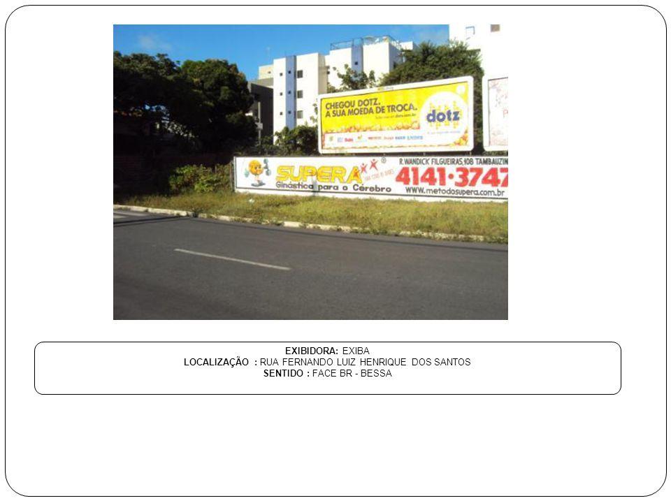 LOCALIZAÇÃO : RUA FERNANDO LUIZ HENRIQUE DOS SANTOS
