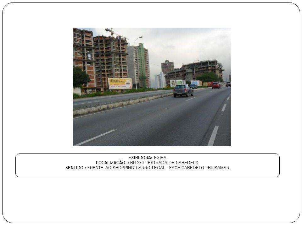LOCALIZAÇÃO : BR 230 - ESTRADA DE CABEDELO