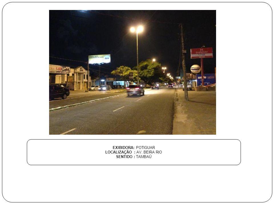 LOCALIZAÇÃO : AV. BEIRA RIO