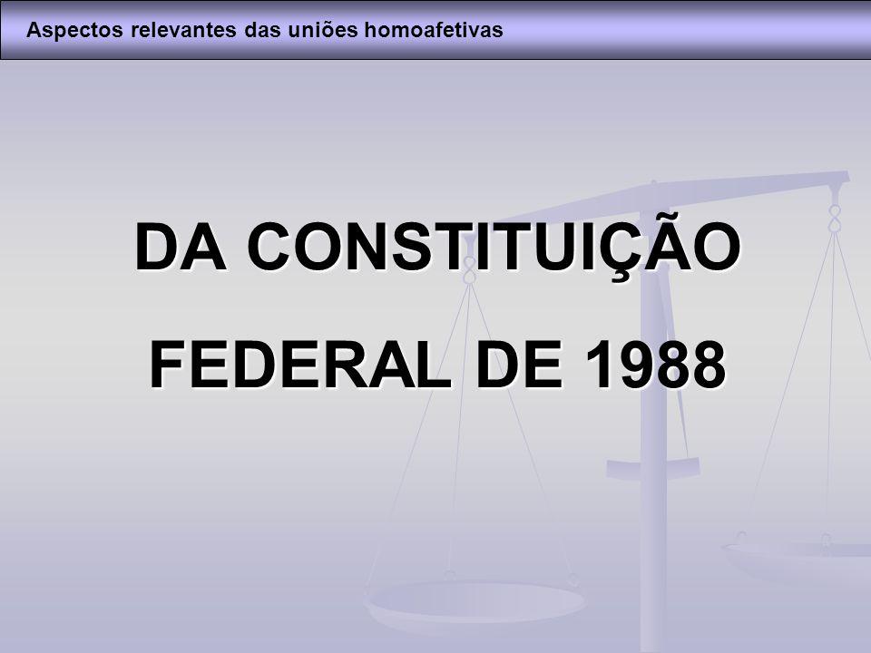 DA CONSTITUIÇÃO FEDERAL DE 1988