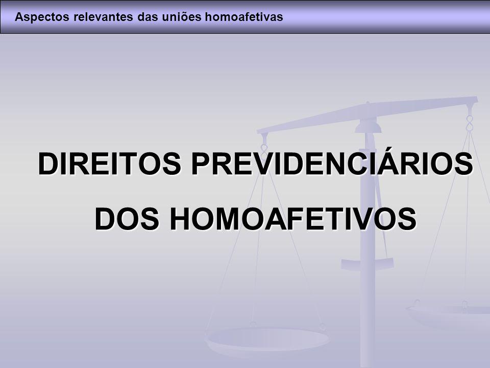 DIREITOS PREVIDENCIÁRIOS DOS HOMOAFETIVOS