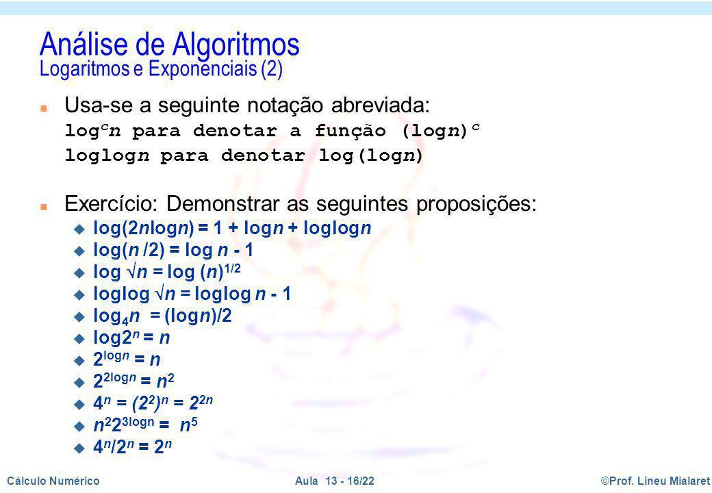 Análise de Algoritmos Logaritmos e Exponenciais (2)